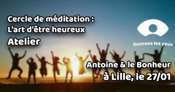 Cercle de Méditation : L'art d'être heureux